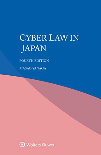 Cyber law in Japan (English Edition)