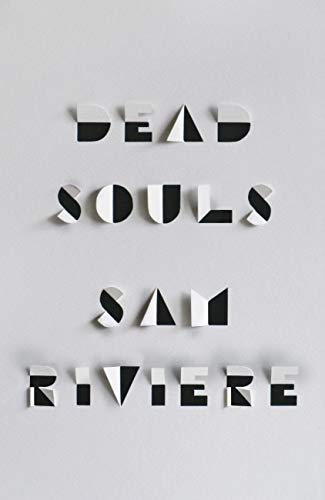 Dead Souls [Sam Riviere] तक