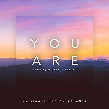 You Are| E. Morgan (feat. Michelle Prather)