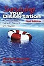 Surviving Your Dissertation: A Comprehensive Guide to Content and Process 3th (third) Edition