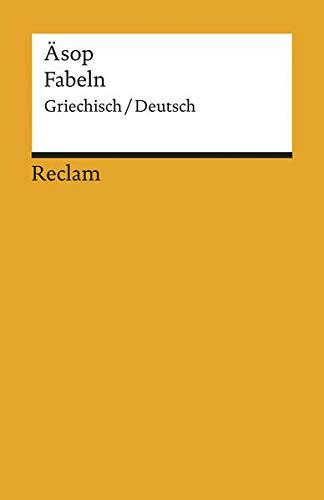Fabeln: Neuübersetzung. Griech. /Dt. (Reclams Universal-Bibliothek)