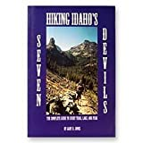 Hiking Idaho s Seven Devils (The Complete Guide to Every Trail, Lake & Peak)