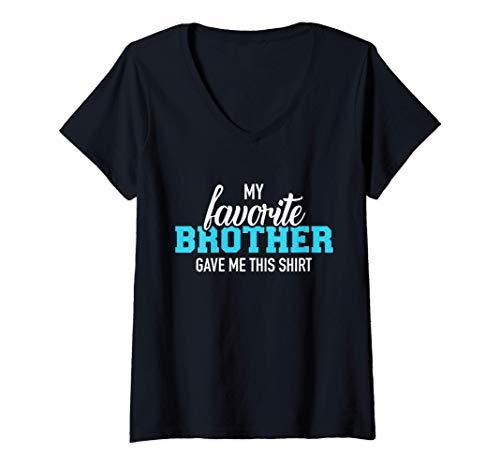 Mujer Mi hermano favorito me dio esto Camiseta Cuello V