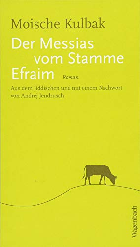 Der Messias vom Stamme Efraim (Quartbuch)