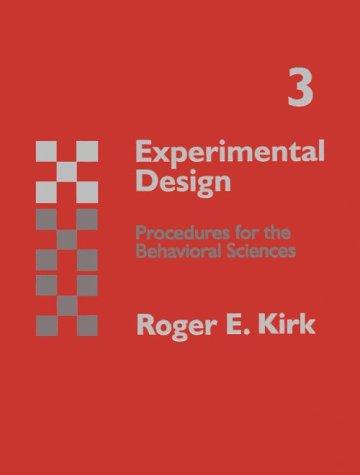 Experimental Design: Procedures for Behavioral Sciences (Psychology)