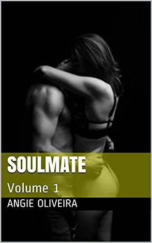 Soulmate (Conto erótico) : Volume 1
