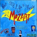 Set Your Life to Music With Mozart