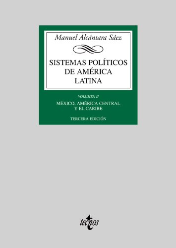 Sistemas políticos de América Latina: Vol. II: México, Am