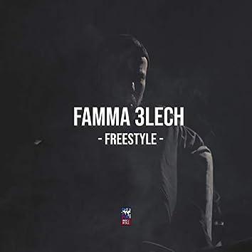 Famma 3lech (Freestyle)