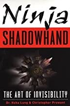 Ninja Shadowhand - The Art Of Invisibility