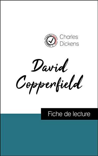 David Copperfield de Charles Dickens (fiche de lecture et analyse complète de l'oeuvre)