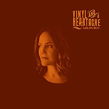 Vinyl and a Heartache