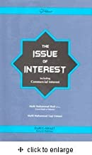 The Issue of Interest Including Commercial Interest [Hardcover] [Jan 01, 2008] Mufti Muhammad Shafi