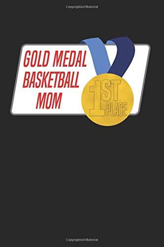 Gold Medal Basketball Mom: Blank Lined Journal