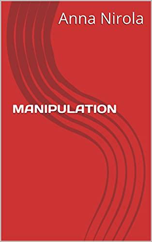 MANIPULATION (English Edition)