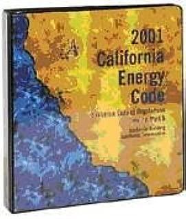 2001 California Energy Code Title 24, Part 6