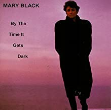 Best mary black by the time it gets dark Reviews