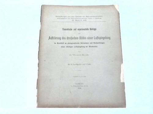 Theoretische und experimentelle Beiträge zur Aufklärung des dreifachen Bildes einer Luftspiegelung