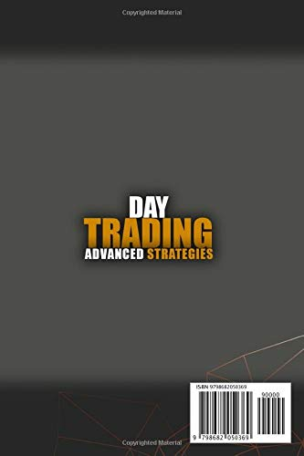 31PEOXx8NbL - Day Trading Advanced Strategies: High Probability Methods and Techniques to go one step further immediately and become a Professional Day Trader with a success-focused mindset