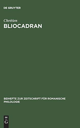 Bliocadran: A Prologue to the Perceval of Chrétien De Troyes ; Edition and Critical Study (Beihefte Zur Zeitschrift Fuer Romanische Philologie)の詳細を見る