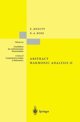 Abstract Harmonic Analysis: Structure and Analysis for Compact Groups Analysis on Locally Compact Abelian Groups (Grundlehren der mathematischen Wissenschaften)
