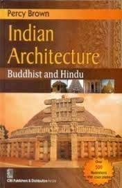 INDIAN ARCHITECTURE BUDDHIST AND HINDU (PB 2016)