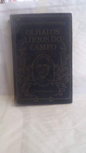 Olhai os lírios do campo Coleção literatura brasileira contemporânea