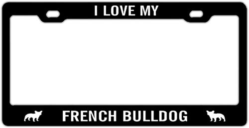 DKISEE License Plate Frame I Love My French Bulldog Aluminum License Plate Cover Novelty Car Label License Plate Frame 12' x 6'