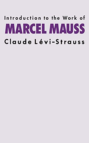 Introduction to the Work of Marcel Mauss (English Edition)