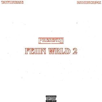 FEIIN WRLD 2