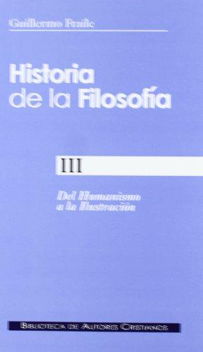 Historia de la filosofía. III: Del Humanismo a la Ilustración (siglos XV-XVIII): 259 (NORMAL)