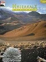 Haleakala: The Story Behind the Scenery (Discover America: National Parks) (Discover America: National Parks: The Story Behind the Scenery)
