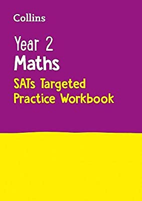 Year 2 Maths Targeted Practice Workbook: 2019 tests (Collins KS1 Practice) from Collins