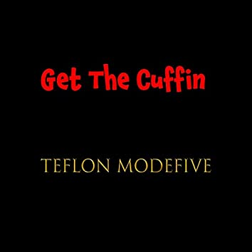 Get the Cuffin