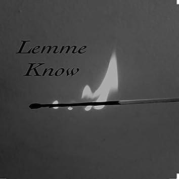 Lemme Know