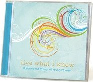 Live What I Know - Honoring the Values of Young Women