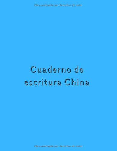 Cuaderno de escritura China: Cuaderno de chino | cuaderno de escritura cursiva | pequeño cuaderno de escritura china | libro para aprender chino | aprender chino principiante