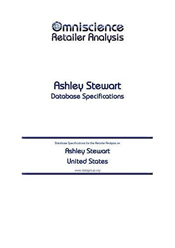 Ashley Stewart - United States: Retailer Analysis Database Specifications (Omniscience Retailer Analysis - United States Book 7333)