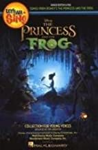 The Princess and the Frog: Songs from Disney's the Princess and the Frog - Singer Edition 10 Pak (Collection for Young Voices)