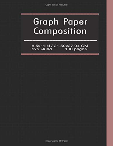 """Graph Paper Composition Notebook (5x5): Writing Practice Journal, Large (8.5"""" x 11""""), Quad Ruled 5 Squares per Inch (5x5) Composition Notebook, 100 ... Designing, Sketching) Linear Algebra"""