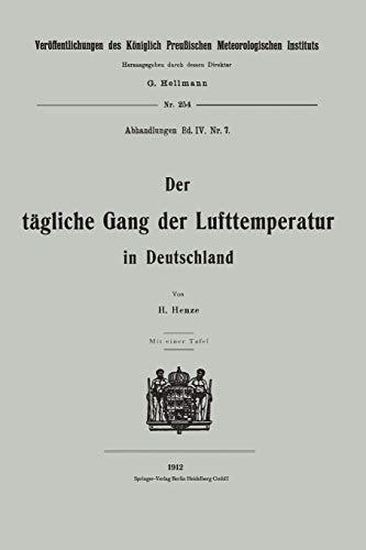 Der tägliche Gang der Lufttemperatur in Deutschland (Veröffentlichungen des Königlich Preußischen Meterologischen Instituts (254), Band 254)