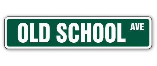 OLD SCHOOL Street Sign skate bmx bike parts racer | Indoor/Outdoor | 24' Wide