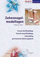 Zehennagel-Modellagen: French Gel Modellage, French Acryl Modellage, Colorfading, Permanenter Zehennagellack