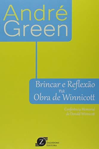 Brincar e Reflexão na Obra de Winnicott