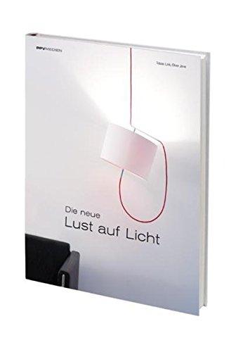 Die neue Lust auf Licht