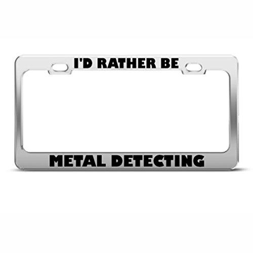 I D Rather Be Détectant Sport en métal Cadre de plaque d'immatriculation Tag support