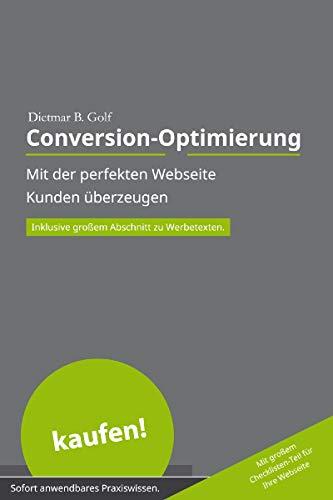 Conversion-Optimierung: Mit der perfekten Webseite Kunden überzeugen