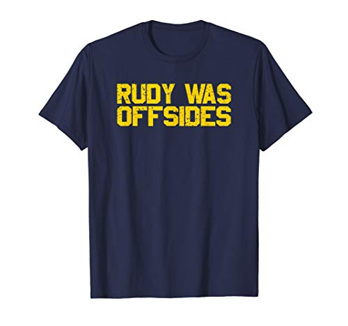 Rudy Was Offsides Maize Blue Sports Fan Tailgating T-Shirt