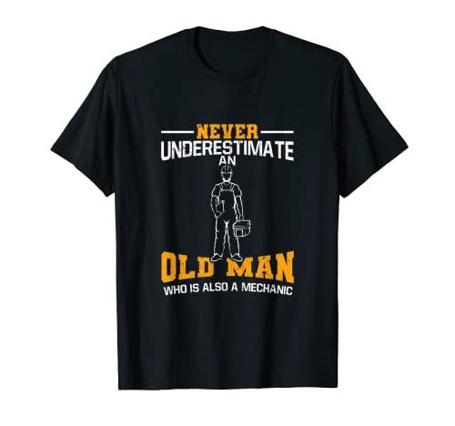 Hombre Nunca subestimes a un viejo que es también un mecánico Camiseta