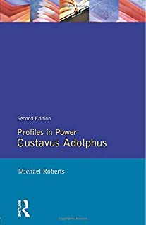 Gustavus Adolphus (Profiles in Power Series)